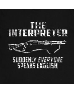 The Interpreter Funny T Shirt Tees Unisex Mens Gift Idea Present Remington 870 mcs Shotgun