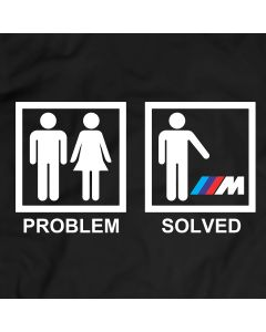 BMW M Power T Shirt Tees Women Men Gift Idea Present Problem Solved T-Shirt Auto Tee Holiday Gift Birthday Present
