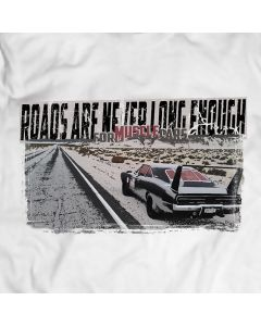Dodge DAYTONA 1969 Roads Are Never Long Enough For Muscle Cars T-Shirt